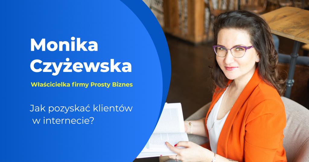 Monika Czyżewska - prostybiznes.com.pl